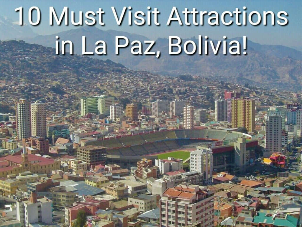 What to do in La Paz, Bolivia's capital