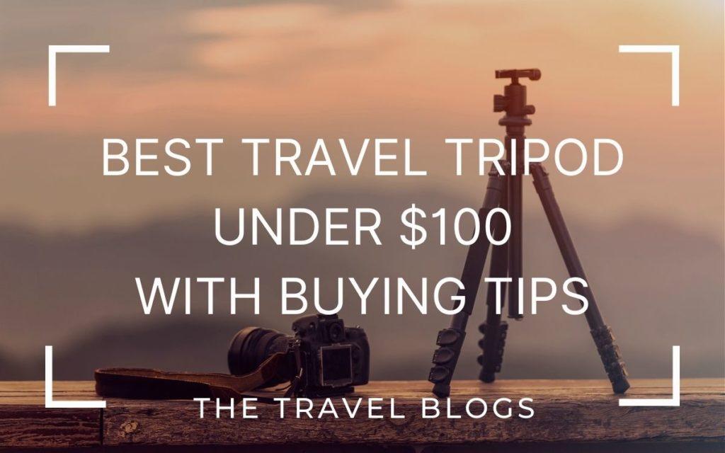 best travel tripod under $100