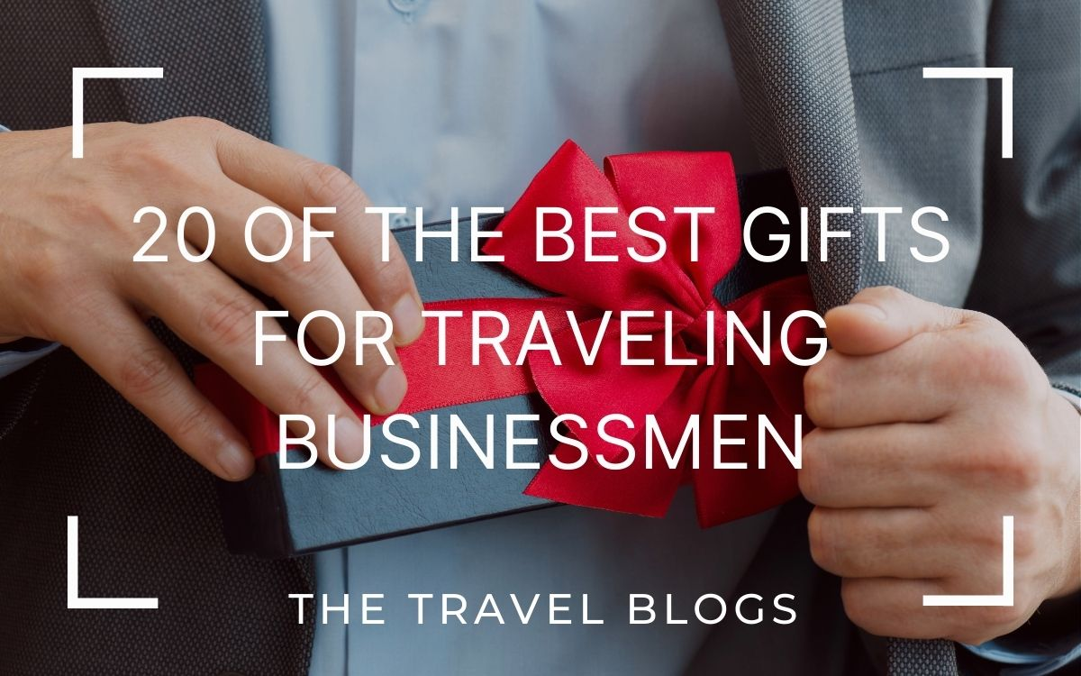 best gifts for traveling businessmen