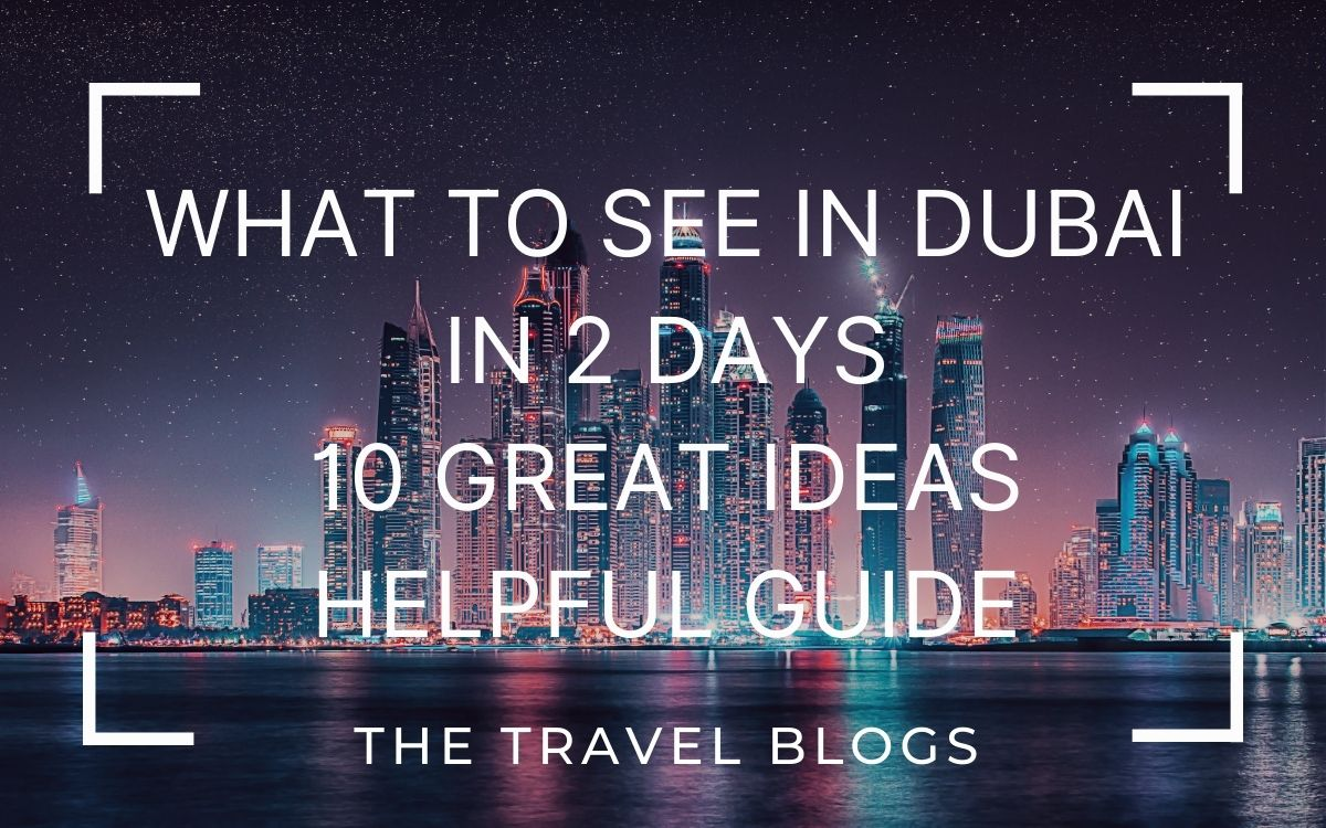 What to see in dubai in 2 days
